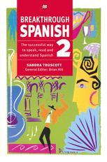 Breakthrough Spanish 2