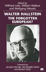 Walter Hallstein: The Forgotten European?
