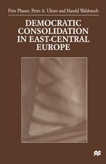 Democratic Consolidation in East-Central Europe