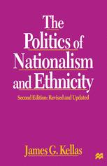 The Politics of Nationalism and Ethnicity