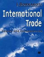 International Trade: Causes and Consequences