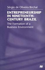 Entrepreneurship in Nineteenth-Century Brazil
