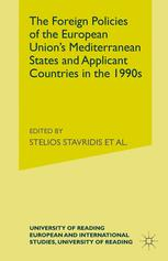 The Foreign Policies of the European Union's Mediterranean States and Applicant Countries in the 1990s