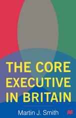The Core Executive in Britain