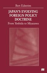 Japan's Evolving Foreign Policy Doctrine