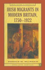Irish Migrants in Modern Britain, 1750–1922