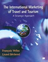 The International Marketing of Travel and Tourism