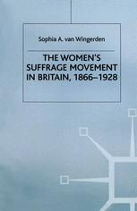 The Women's Suffrage Movement in Britain, 1866–1928