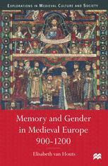 Memory and Gender in Medieval Europe 900–1200