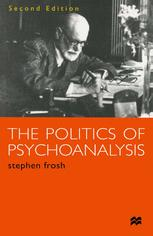 The Politics of Psychoanalysis