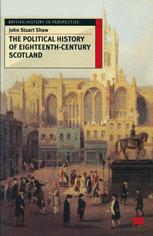 The Political History of Eighteenth-Century Scotland