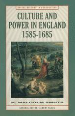 Culture and Power in England, 1585–1685