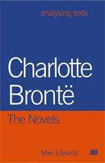 Charlotte Brontë: The Novels