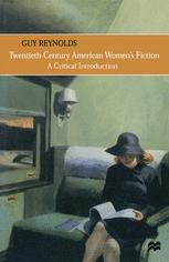 Twentieth-Century American Women's Fiction