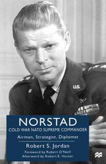 Norstad: Cold War NATO Supreme Commander