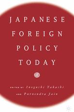 Japanese Foreign Policy Today