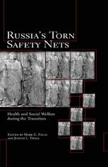Russia's Torn Safety Nets