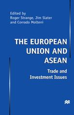 The European Union and ASEAN: Trade and Investment Issues