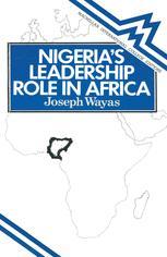 Nigeria's Leadership Role in Africa