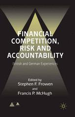 Financial Competition, Risk and Accountability