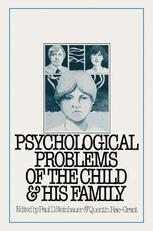 Psychological Problems of the Child and His Family