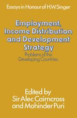 Employment, Income Distribution and Development Strategy: Problems of the Developing Countries