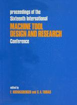 Proceedings of the Sixteenth International Machine Tool Design and Research Conference