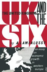 The United Kingdom and the Six