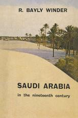Saudi Arabia in the Nineteenth Century