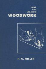 Hand and Machine Woodwork