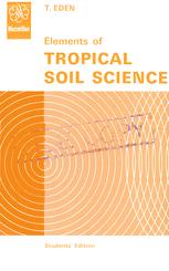 Elements of Tropical Soil Science