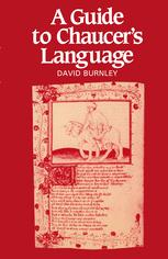 A Guide to Chaucer's Language