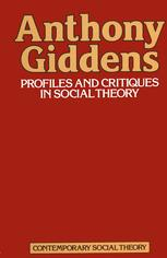 Profiles and Critiques in Social Theory