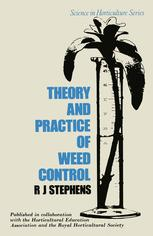 Theory and Practice of Weed Control