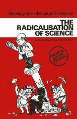 The Radicalisation of Science