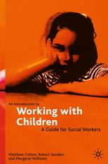 An introduction to working with children