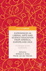 Experiences in Liberal Arts and Science Education from America, Europe, and Asia