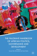 The Palgrave Handbook of African Politics, Governance and Development