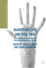 Quantified Lives and Vital Data