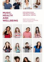 Music, Health and Wellbeing