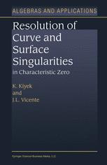 Resolution of Curve and Surface Singularities