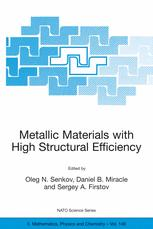 Metallic Materials with High Structural Efficiency