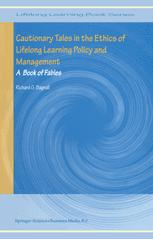 Cautionary Tales in the Ethics of Lifelong Learning Policy and Management