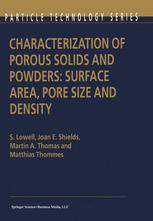 Characterization of Porous Solids and Powders: Surface Area, Pore Size and Density