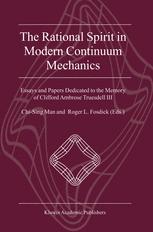 The Rational Spirit in Modern Continuum Mechanics