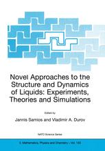 Novel Approaches to the Structure and Dynamics of Liquids: Experiments, Theories and Simulations