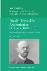 David Hilbert and the Axiomatization of Physics (1898–1918)