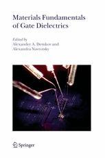 Materials Fundamentals of Gate Dielectrics