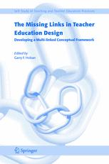 The Missing Links in Teacher Education Design
