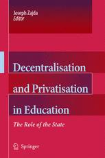Decentralisation and Privatisation in Education